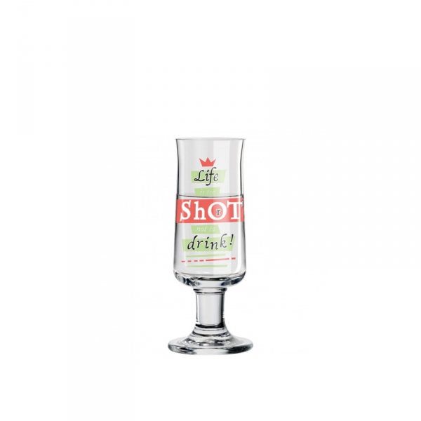 Schnapsglas 021 life's too short - 40 ml
